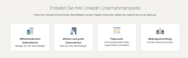 Vier Unternehmensarten stellt LinkedIn bereit