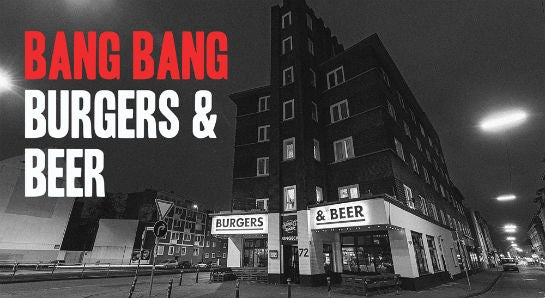 Bang Bang Burger and Beer